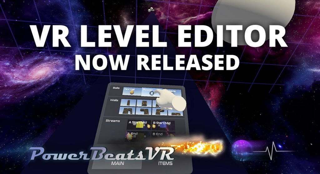 PowerBeatsVR v1.1.0 Update: VR Level Editor and Custom Song Support