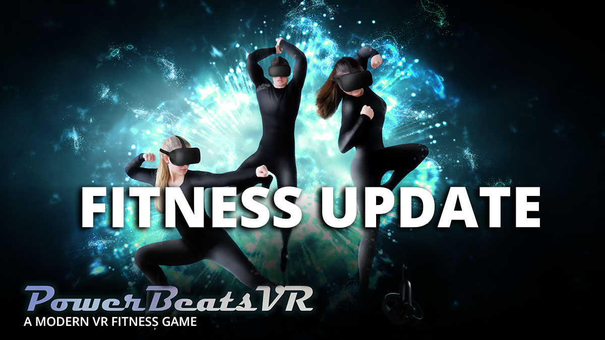 PowerBeatsVR - A Phyiscally Intense and Modern VR Fitness Game