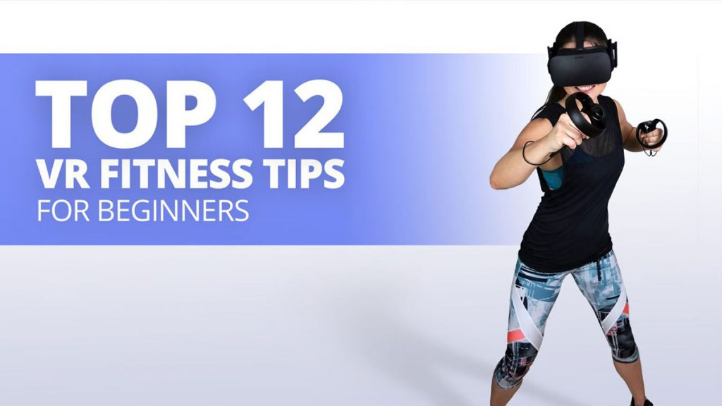 Top 12 VR Fitness Tips For Beginners (Ultimate Guide)