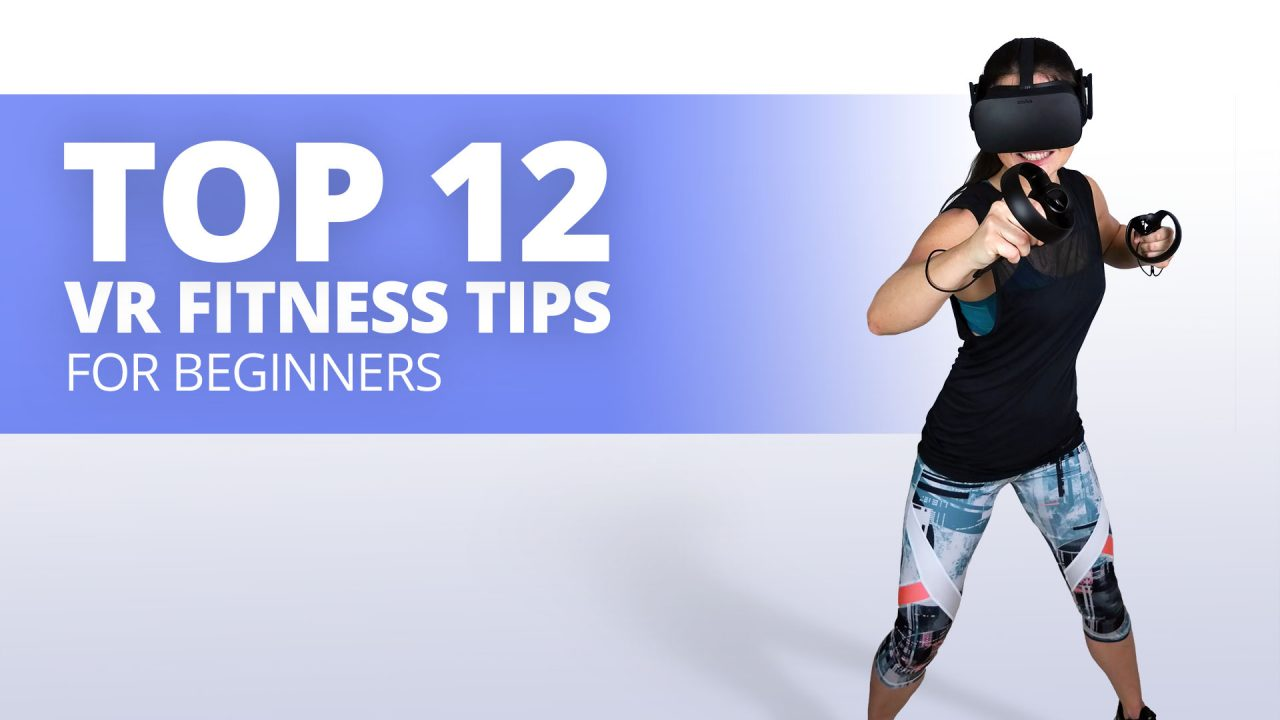 Best VR Fitness Tips for Beginners