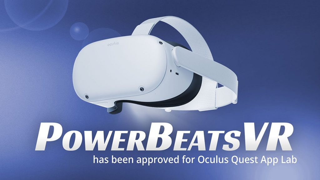 PowerBeatsVR Has Been Approved for Oculus Quest App Lab